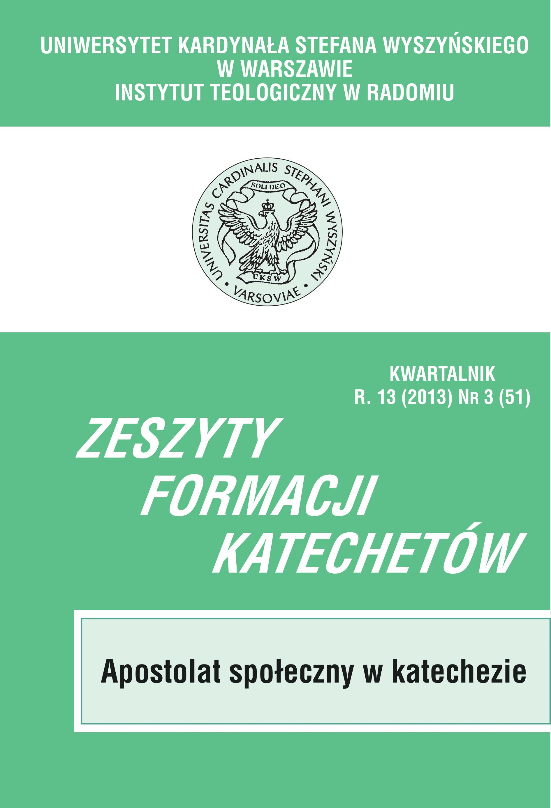 Wyświetl Tom 51 Nr 3 (2013): APOSTOLAT SPOŁECZNY W KATECHEZIE
