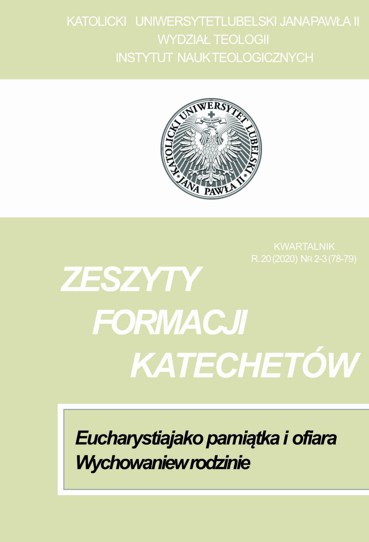 Wyświetl Nr 2-3 (2020): Eucharystia jako pamiątka i ofiara. Wychowanie w rodzinie